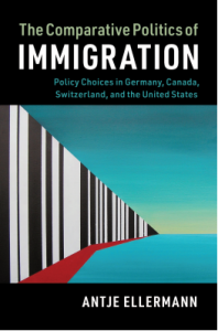 """Book Publication: """"The Comparative Politics of Immigration: Policy Choices in Germany, Canada, Switzerland, and the United States"""""""